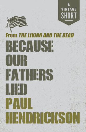 Because Our Fathers Lied by Paul Hendrickson