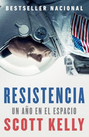 Resistencia by Scott Kelly