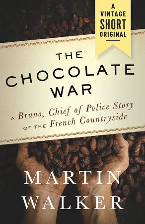 The Chocolate War by Martin Walker