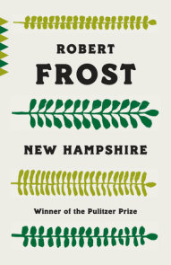 Poems by Robert Frost by Robert Frost | PenguinRandomHouse