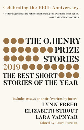 The O. Henry Prize Stories 100th Anniversary Edition (2019) by