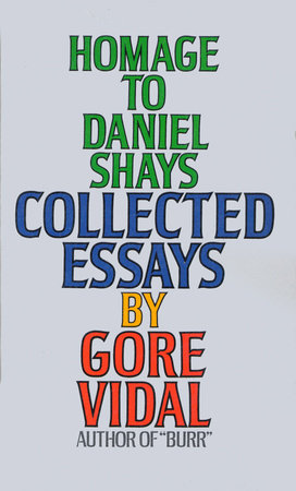 Homage to Daniel Shays by Gore Vidal