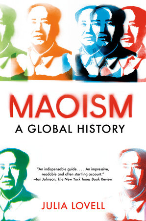 Maoism by Julia Lovell