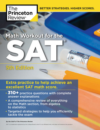 Math Workout for the SAT, 5th Edition by The Princeton Review