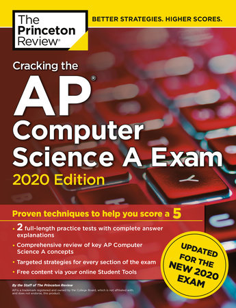 Cracking the AP Computer Science A Exam, 2020 Edition by The Princeton Review
