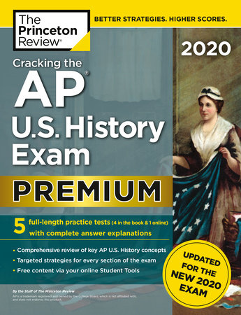 Cracking the AP U.S. History Exam 2020, Premium Edition by The Princeton Review