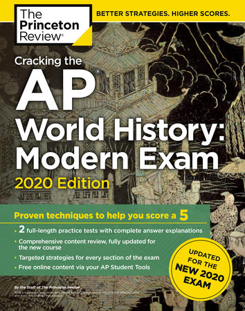 Cracking the AP World History: Modern Exam, 2020 Edition by The Princeton Review
