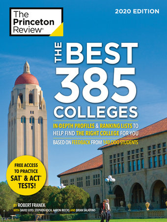 The Best 385 Colleges, 2020 Edition by The Princeton Review and Robert Franek