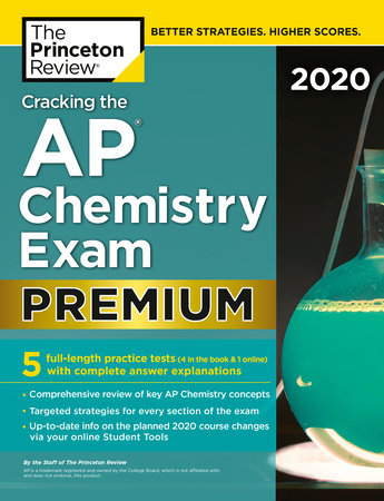 Cracking the AP Chemistry Exam 2020, Premium Edition by The Princeton Review
