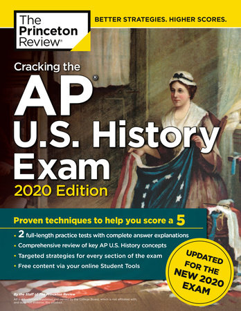 Cracking the AP U.S. History Exam, 2020 Edition by The Princeton Review