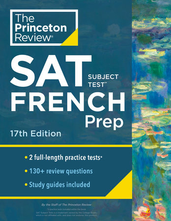 Princeton Review SAT Subject Test French Prep, 17th Edition by The Princeton Review