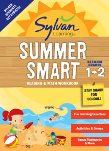 Sylvan Summer Smart Workbook: Between Grades 1 & 2