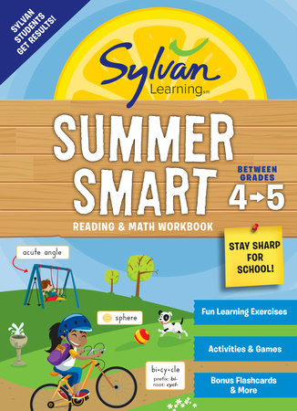 Sylvan Summer Smart Workbook: Between Grades 4 & 5