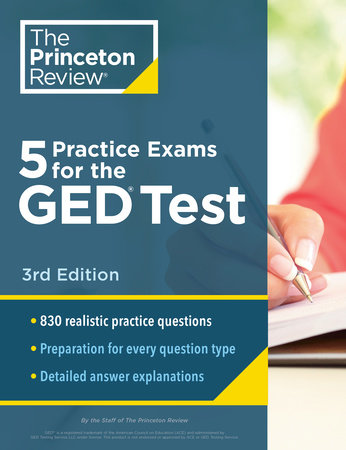 5 Practice Exams for the GED Test, 3rd Edition by The Princeton Review