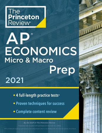 Princeton Review AP Economics Micro & Macro Prep, 2021 by The Princeton Review