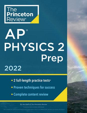 Princeton Review AP Physics 2 Prep, 2022 by The Princeton Review