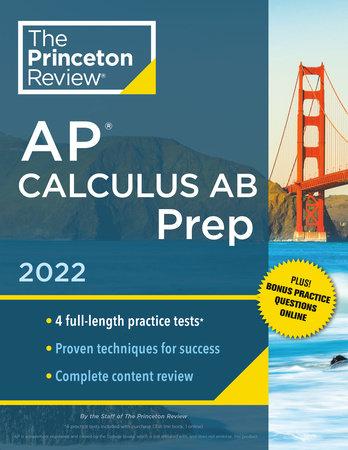 Princeton Review AP Calculus AB Prep, 2022 by The Princeton Review