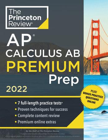Princeton Review AP Calculus AB Premium Prep, 2022 by The Princeton Review