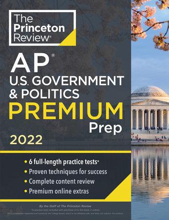 Princeton Review AP U.S. Government & Politics Premium Prep, 2022 by The Princeton Review