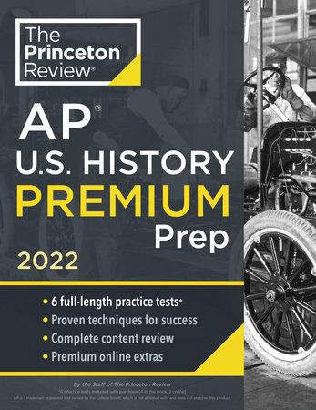 Princeton Review AP U.S. History Premium Prep, 2022 by The Princeton Review