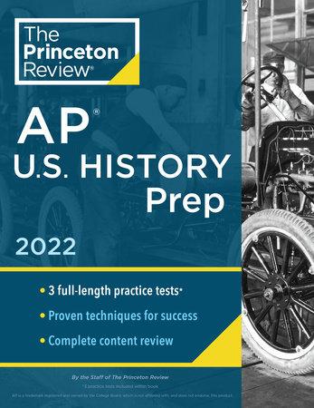 Princeton Review AP U.S. History Prep, 2022 by The Princeton Review