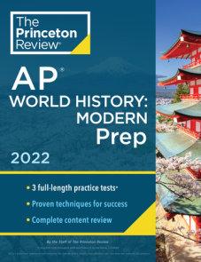 Princeton Review AP World History: Modern Prep, 2022