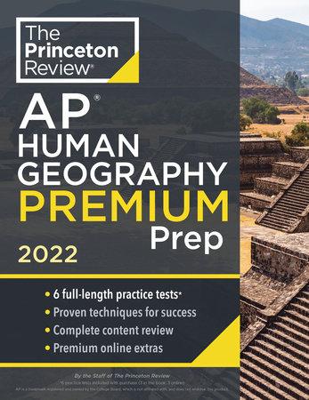 Princeton Review AP Human Geography Premium Prep, 2022 by The Princeton Review