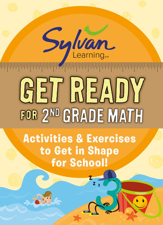 Get Ready for 2nd Grade Math by Sylvan Learning