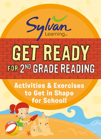 Get Ready for 2nd Grade Reading by Sylvan Learning