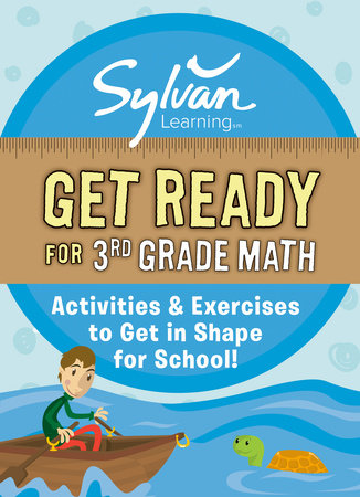 Get Ready for 3rd Grade Math by Sylvan Learning
