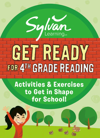 Get Ready for 4th Grade Reading by Sylvan Learning