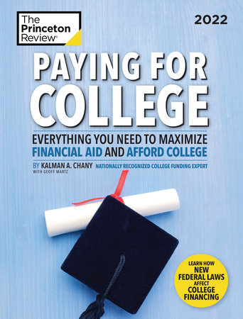 Paying for College, 2022 by The Princeton Review and Kalman Chany