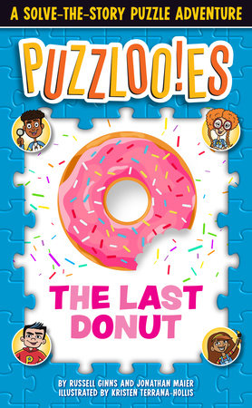 Puzzlooies! The Last Donut by Russell Ginns and Jonathan Maier