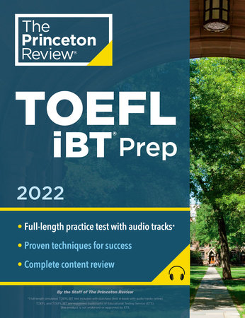 Princeton Review TOEFL iBT Prep with Audio/Listening Tracks, 2022 by The Princeton Review