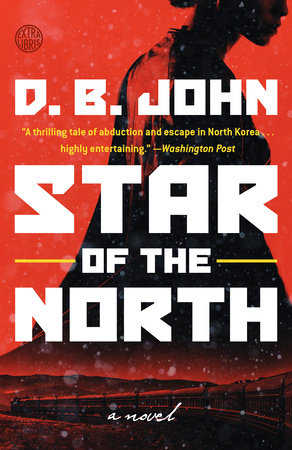 Star of the North by D. B. John