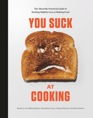 You Suck at Cooking by You Suck at Cooking