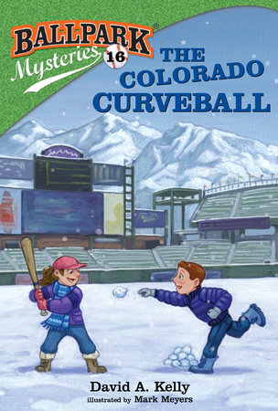 Ballpark Mysteries #16: The Colorado Curveball by David A. Kelly