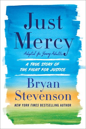 Just Mercy (Movie Tie-In Edition, Adapted for Young Adults) by Bryan Stevenson
