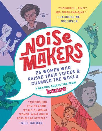Noisemakers by Kazoo Magazine