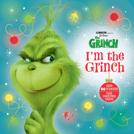 I'm the Grinch (Illumination's The Grinch) by Dennis R. Shealy