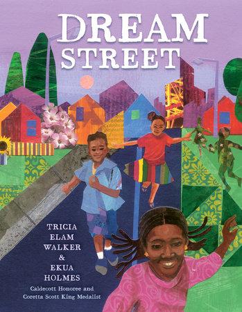 Dream Street by Tricia Elam Walker