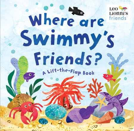 Where Are Swimmy's Friends? by Leo Lionni