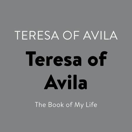 Teresa of Avila by Teresa of Avila