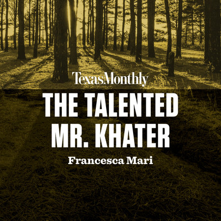 The Talented Mr. Khater by Francesca Mari