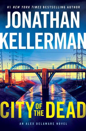 City of the Dead by Jonathan Kellerman