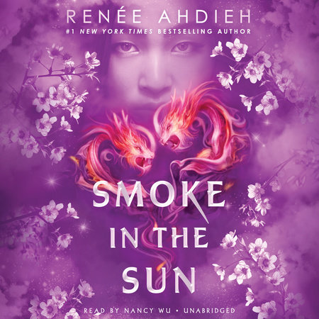 Smoke in the Sun by Renée Ahdieh