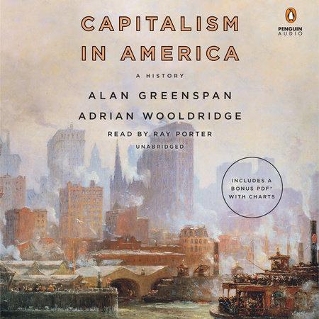 Capitalism in America by Alan Greenspan and Adrian Wooldridge