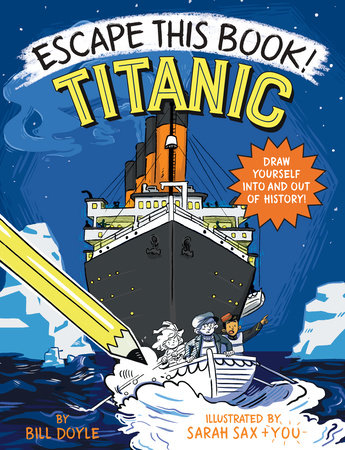 Escape This Book! Titanic by Bill Doyle