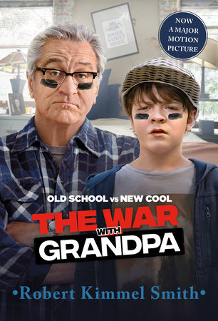 The War with Grandpa Movie Tie-in Edition by Robert Kimmel Smith
