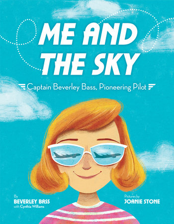 Me and the Sky by Beverley Bass and Cynthia Williams